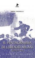 Il pentagramma di Lorenzo Milani - Sergio Tanzarella