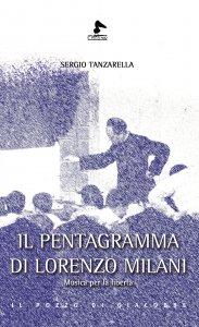 Copertina di 'Il pentagramma di Lorenzo Milani'