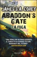 Abaddon's gate. La fuga - Corey James S. A.