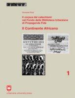 Il corpus dei catechismi nel Fondo della Biblioteca Urbaniana di Propaganda Fide - Giovanni Rizzi