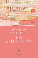 Lo smeraldo - Soldati Mario