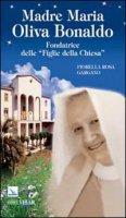 Madre Maria Oliva Bonaldo - Gargano Fiorella R.