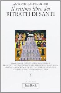 Copertina di 'Il settimo libro dei ritratti di santi'