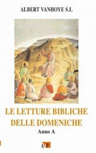 Copertina di 'Letture bibliche delle Domeniche (Le). Anno A'