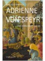 Adrienne von Speyr - Marcello Paradiso