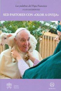 """Copertina di 'Sed pastores con """"olor a oveja"""".'"""
