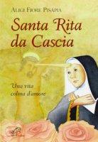Santa Rita da Cascia - Aligi F. Pisapia