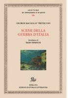Scene della guerra d'Italia - George M. Trevelyan