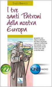 Copertina di 'I tre santi patroni della nostra Europa. Benedetto, Cirillo e Metodio'