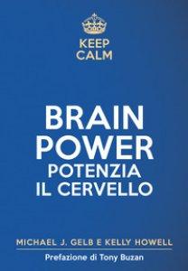Copertina di 'Keep calm. Brain power. Potenzia il cervello'