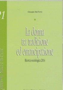 Copertina di 'La donna tra tradizione ed emancipazione'
