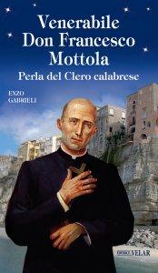 Copertina di 'Venerabile Don Francesco Mottola'