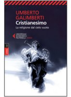 Opere. Volume 20. Cristianesimo - Umberto Galimberti