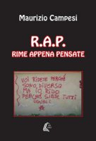 R.A.P. Rime appena pensate - Campesi Maurizio