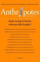 Anthropotes. 2015/XXXI/2: Quale via dopo il Sinodo ordinario della famiglia?.