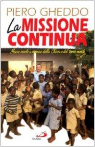 Copertina di 'La missione continua. Mezzo secolo a servizio della Chiesa e del terzo mondo'