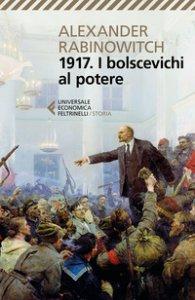 Copertina di '1917. I bolscevichi al potere'