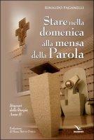Stare nella domenica alla mensa della Parola Anno B - Rinaldo Paganelli