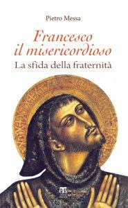 Copertina di 'Francesco il misericordioso'