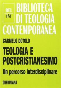 Copertina di 'Teologia e postcristianesimo'