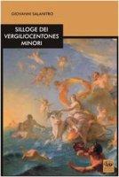Silloge dei Vergiliocentones minori - Salanitro Giovanni