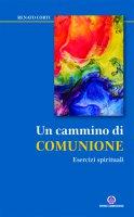 Un cammino di comunione - Renato Corti