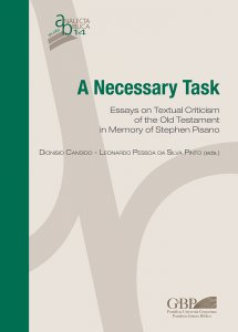 Copertina di 'A Necessary Task. Essays on Textual Criticism of the Old Testament in Memory of  Stephen Pisano'