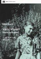 Versi vissuti. Poesie (1975-1990) - Bruck Edith