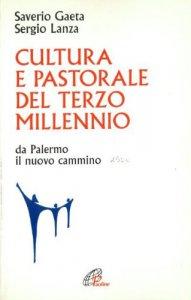 Copertina di 'Cultura e pastorale del terzo millennio. Da Palermo il nuovo cammino'