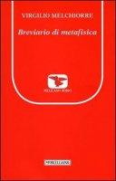 Breviario di metafisica - Melchiorre Virgilio
