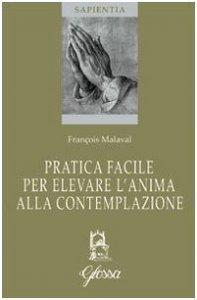Copertina di 'Pratica facile per elevare l'anima alla contemplazione'
