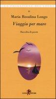 Viaggio per mare - Longo Maria Rosalina