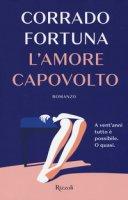 L' amore capovolto - Fortuna Corrado