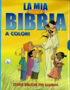 Copertina di 'La mia piccola Bibbia a colori'