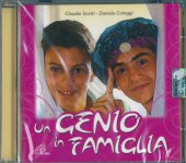 Un genio in famiglia - Daniela Cologgi, Claudio Scotti Galletta