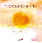Vieni Santo Spirito - Marta Carraro