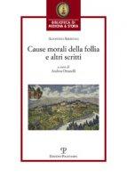 Cause morali della follia e altri scritti - Sbertoli Agostino