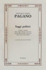 Copertina di 'Saggi politici. Luoghi e varianti della prima edizione (1783-1785) rispetto alla seconda (1791-1792) e altri scritti etico-politici'