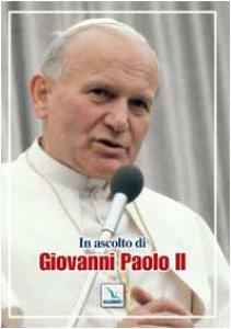 Copertina di 'In ascolto di Giovanni Paolo II'