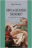 «Fino a quando Signore?» Una lectio divina del libro di Isaia - Stancari Pino