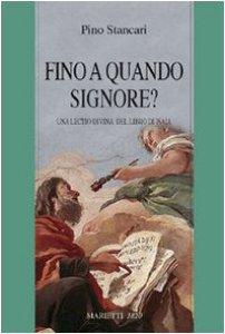 Copertina di '«Fino a quando Signore?» Una lectio divina del libro di Isaia'