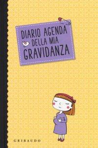 Copertina di 'Diario agenda della mia gravidanza'