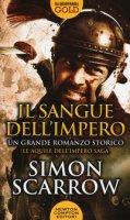 Il sangue dell'impero - Scarrow Simon