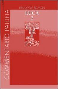 Copertina di 'Vangelo di Luca / Commento a 9,51-19,27 vol. 2'