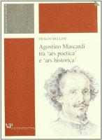 Agostino Mascardi tra «ars poetica» e «ars historica» - Bellini Eraldo