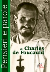 Copertina di 'Pensieri e parole di Charles de Foucauld'