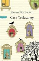 Casa Trelawney - Rothschild Hannah