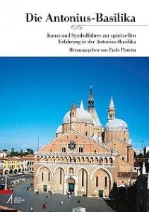 Copertina di 'Die Antonius-Basilika Kunst- und Symbolführer zur spirituellen Erfahrung in der Antonius-Basilika'