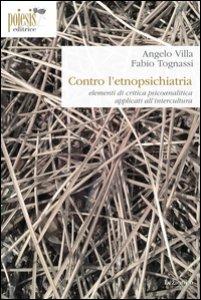 Copertina di 'Contro l'etnopsichiatria. Elementi di critica psicoanalitica applicati all'intercultura'