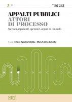 APPALTI PUBBLICI 3 - Attori di processo - Maria Agostina Cabiddu,  Maria Cristina Colombo